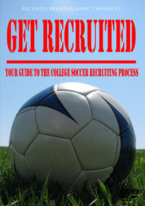 Get Recruited: Your Guide to the College Soccer Recruiting Process