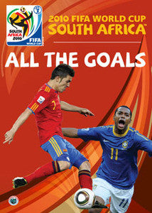 2010 FIFA World Cup South Africa - All the Goals