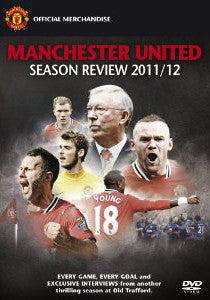 Manchester United Official Season Review 2011/2012