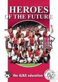 Heroes of the Future: The Ajax Training Concept DVD