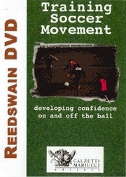 Training Soccer Movement - Developing Confidence On and Off the Ball