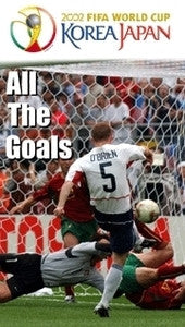 All the Goals of FIFA World Cup 2002 Soccer DVD