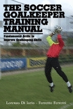 The Soccer Goalkeeper Training Manual Book