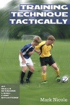 Training Technique Tactically - Soccer Book