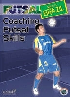 Futsal Made in Brazil - Coaching Futsal Skills DVD