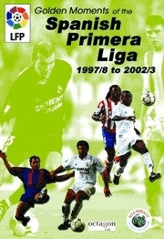 Golden Moments of the Spanish Primera Liga 97-03