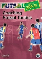Futsal Made in Brazil - Coaching Futsal Tactics DVD