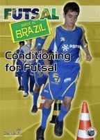 Futsal Made in Brazil - Conditioning for Futsal DVD