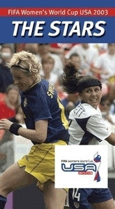 The Stars of Women`s World Cup 2003 Soccer DVD