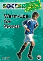Soccer Made in Brazil - Warm Ups for Soccer DVD