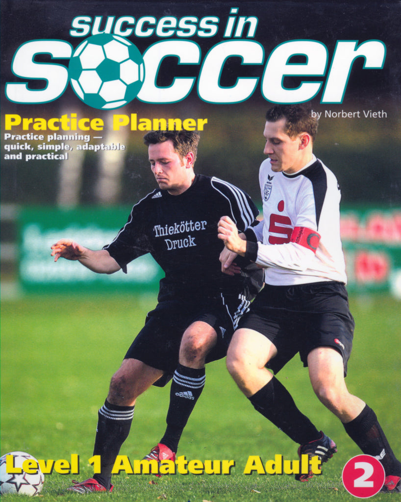Success in Soccer Practice Planner - Level 1 Amateur Adult