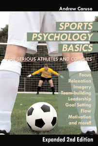 Sports Psychology Basics - Expanded 2nd Edition