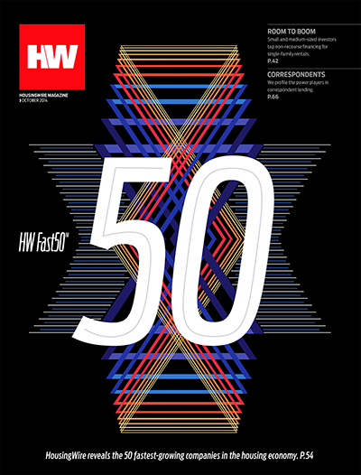 October 2014 Single Issue, HousingWire Magazine