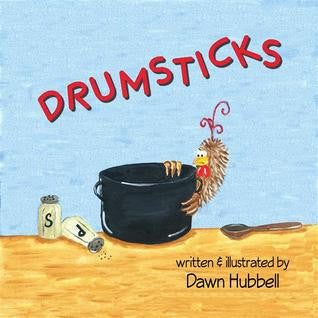 2013 book Drumsticks Dawn Hubbell paperback