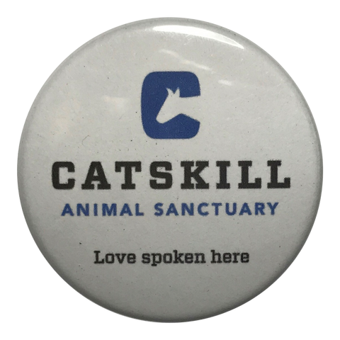 Catskill Animal Sanctuary Button by Serenity Designs OC
