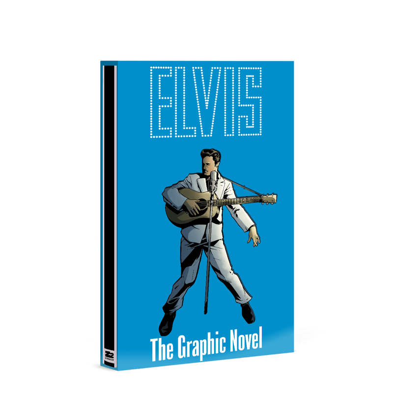 Elvis: The Official Graphic Novel