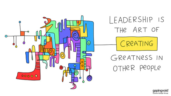 leadership is the art of creating greatness in other people