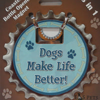 Bottle Ninja - 3 in 1 Magnets - Dogs make life better!