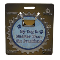 Bottle Ninja - 3 in 1 Magnets - My dog is smarter than the president!