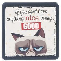 Grumpy Cat - If you don't have anything nice to say...
