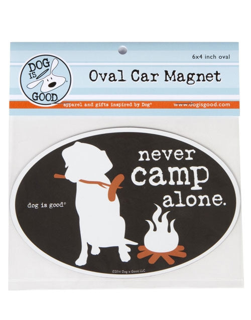 Dog Is Good-Oval Car Magnet-Never Camp Alone