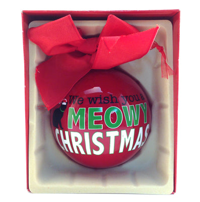 Christmas Ball Ornament - We Wish You A Meowy Christmas