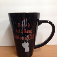 Stonewitwords A Home is Not a Home Without a Cat - mug