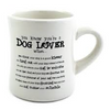Ceramic Mug - You know you're a dog lover when...