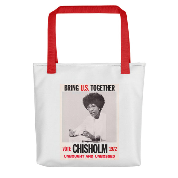Shirley Chisholm campaign poster, 1972 (tote)
