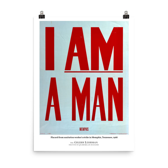Placard from sanitation worker's strike in Memphis, Tennessee, 1968 (poster)