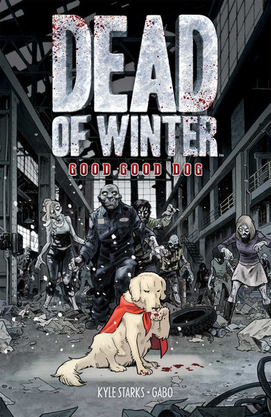 Dead of Winter: Good Good Dog (graphic novel and bonus character)