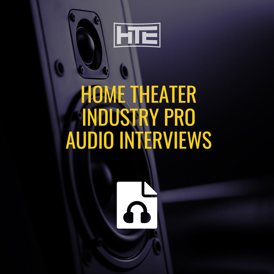 Home Theater Industry Pro Audio Interviews