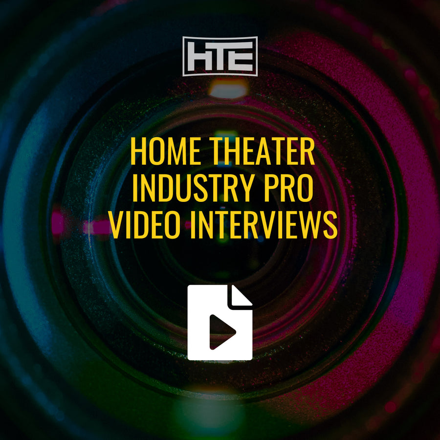 Home Theater Industry Pro Video Interviews
