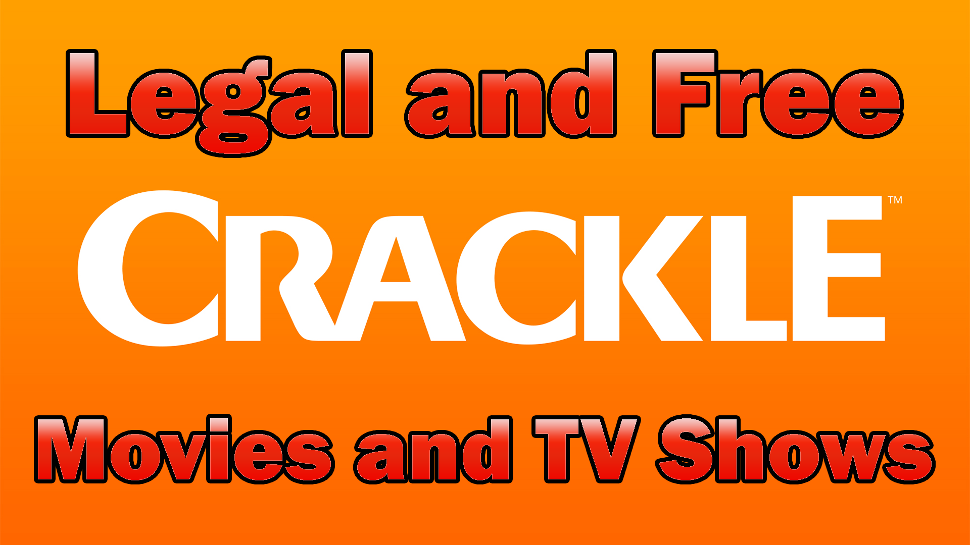 Sony Crackle has FREE Legal Movies and TV Shows to Stream