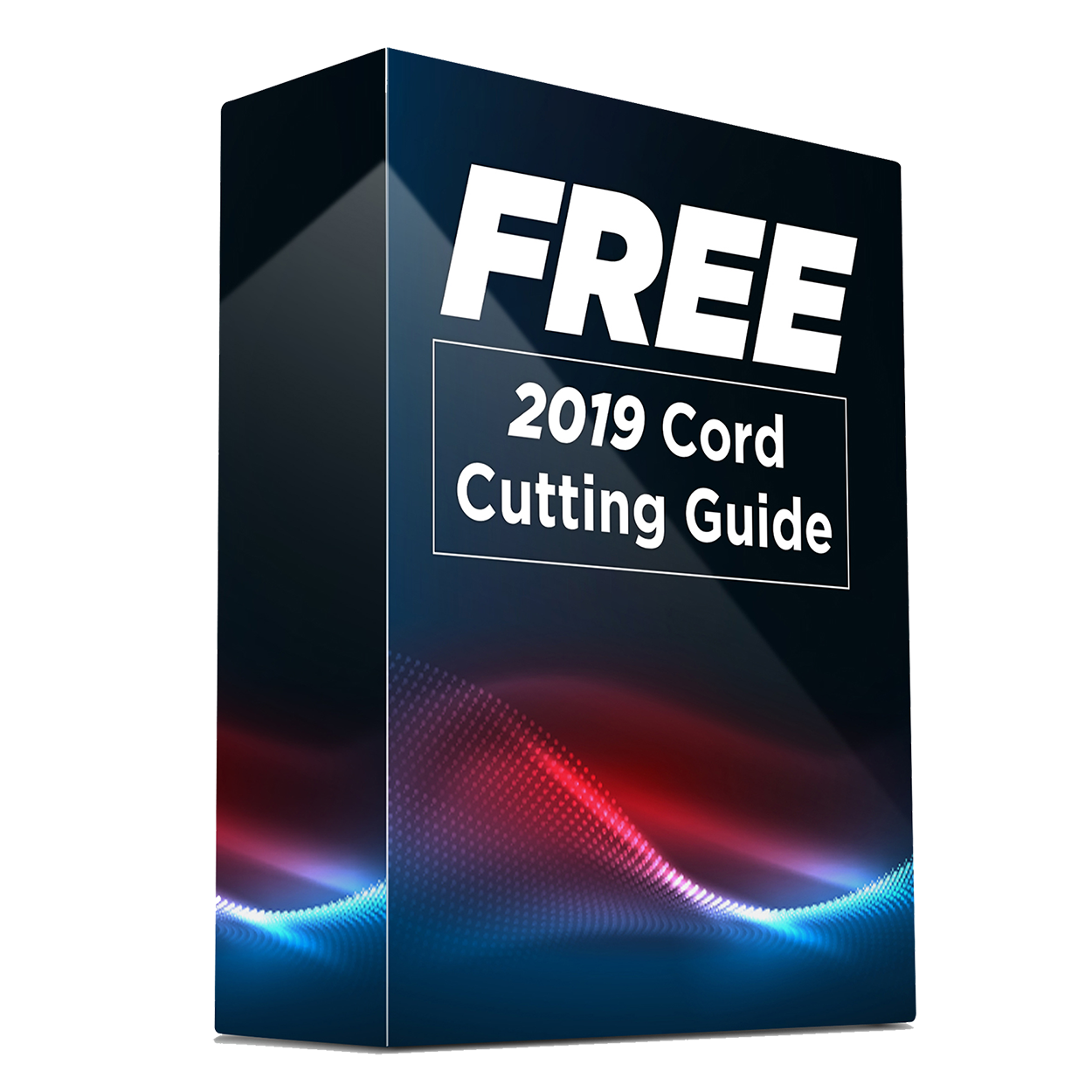 2019 Cord Cutting Guide