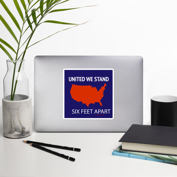 United We Stand Six Feet Apart Bubble-free stickers