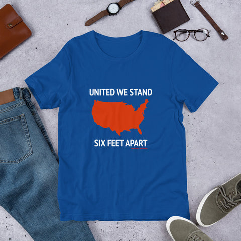 United We Stand Six Feet Apart Short-Sleeve Unisex T-Shirt