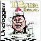 Bubba Unclogged
