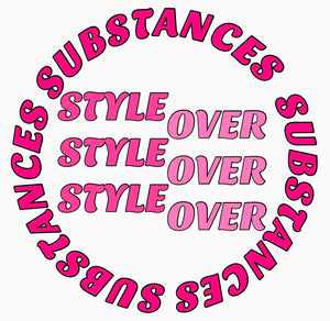 Style Over Substances