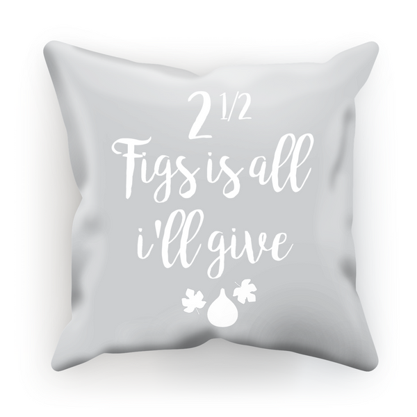 I'll Give You Figs Gilmore Girls Cushion