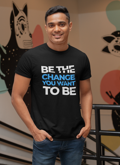 Be The Change Muscle Fit T-Shirt