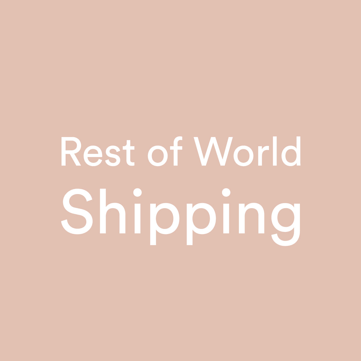 Rest Of World Shipping $200 +