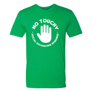 No Touchy Tee - Green