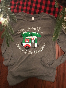 "Ladies ""Have Yourself a Merry Little Christmas"" Long Sleeve Tshirt"