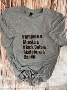 Pumpkin & Ghosts & Black Cats & Skeletons & Candy Tshirt