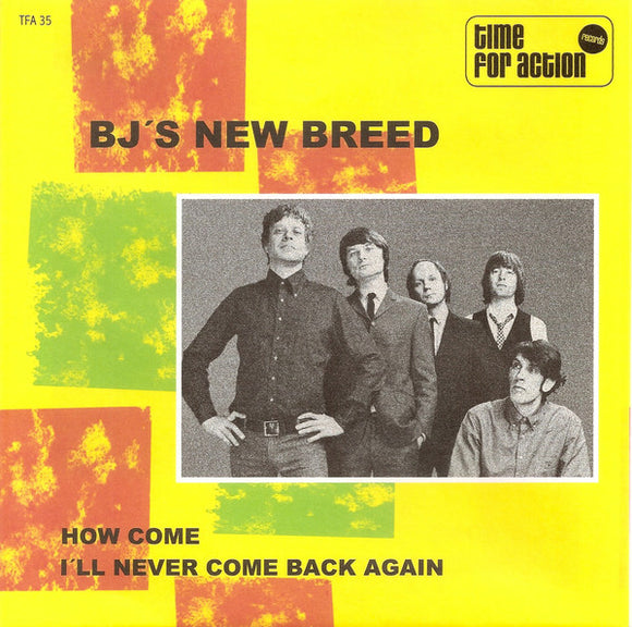 BJ's New Breed - How Come / I'll Never Come Back Again