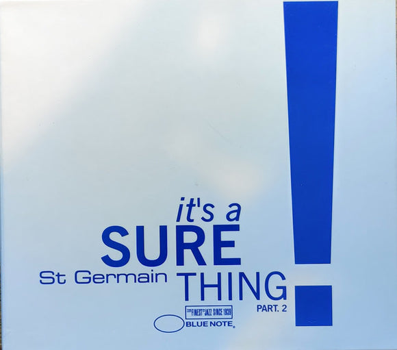 St Germain - It's A Sure Thing Part 2