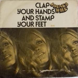 Sounds Wild - Clap Your Hands And Stamp Your Feet