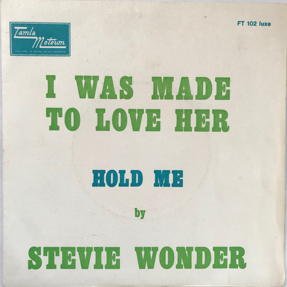 Stevie Wonder - I Was Made To Love Her / Hold Me