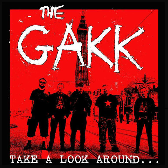 The Gakk - Take A Look Around...